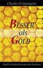Besser als Gold