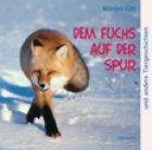 Dem Fuchs auf der Spur- HÖRBUCH