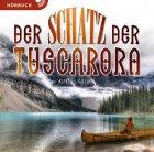 Der Schatz der Tuscarora (Hörbuch [MP3])